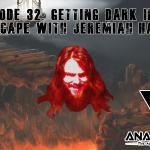 Getting Dark in The HellScape with Jeremiah Harding