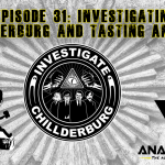 Investigating Chillderburg and Tasting Anarchy